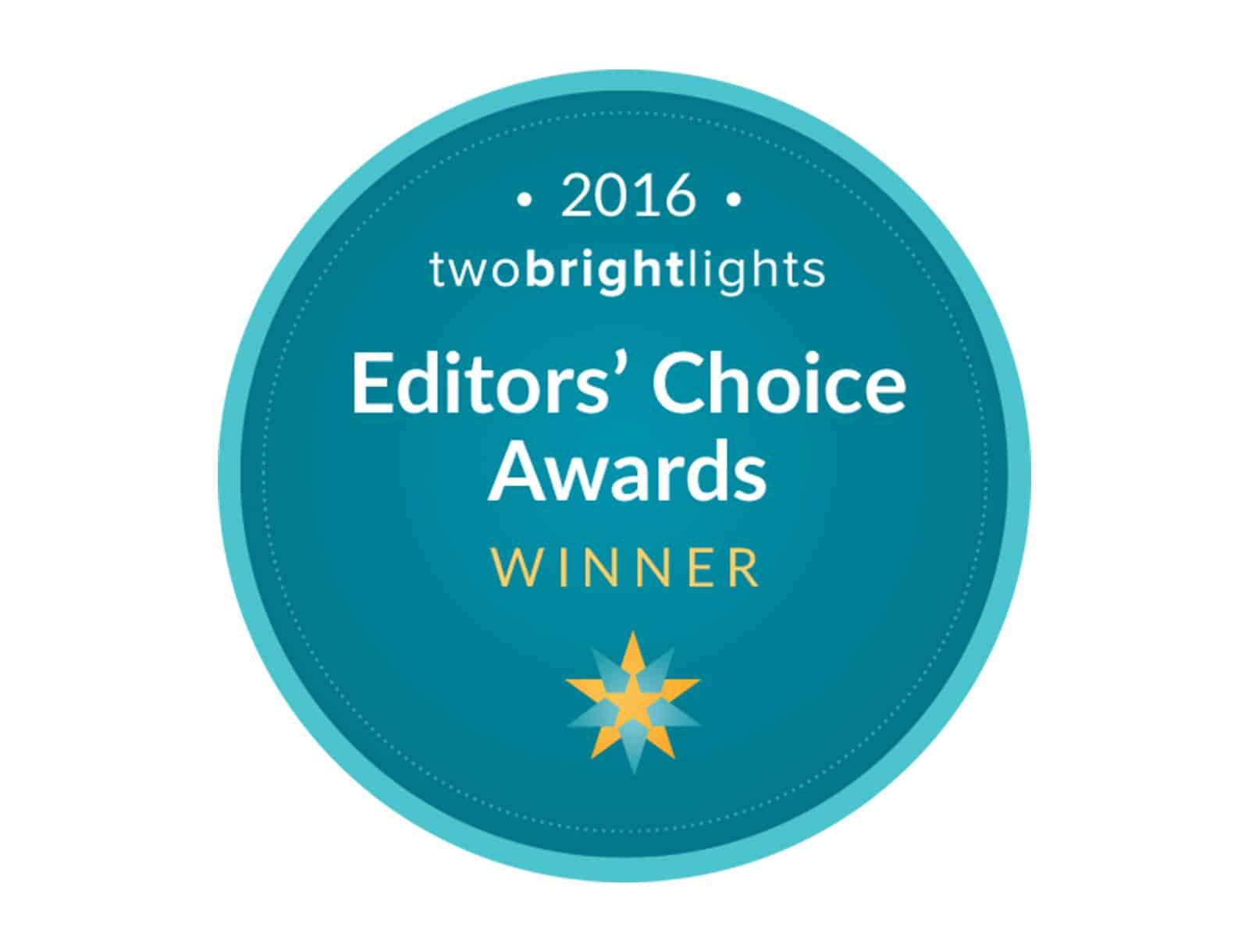 Two Bright Lights Editor's Choice Award Winner 2016