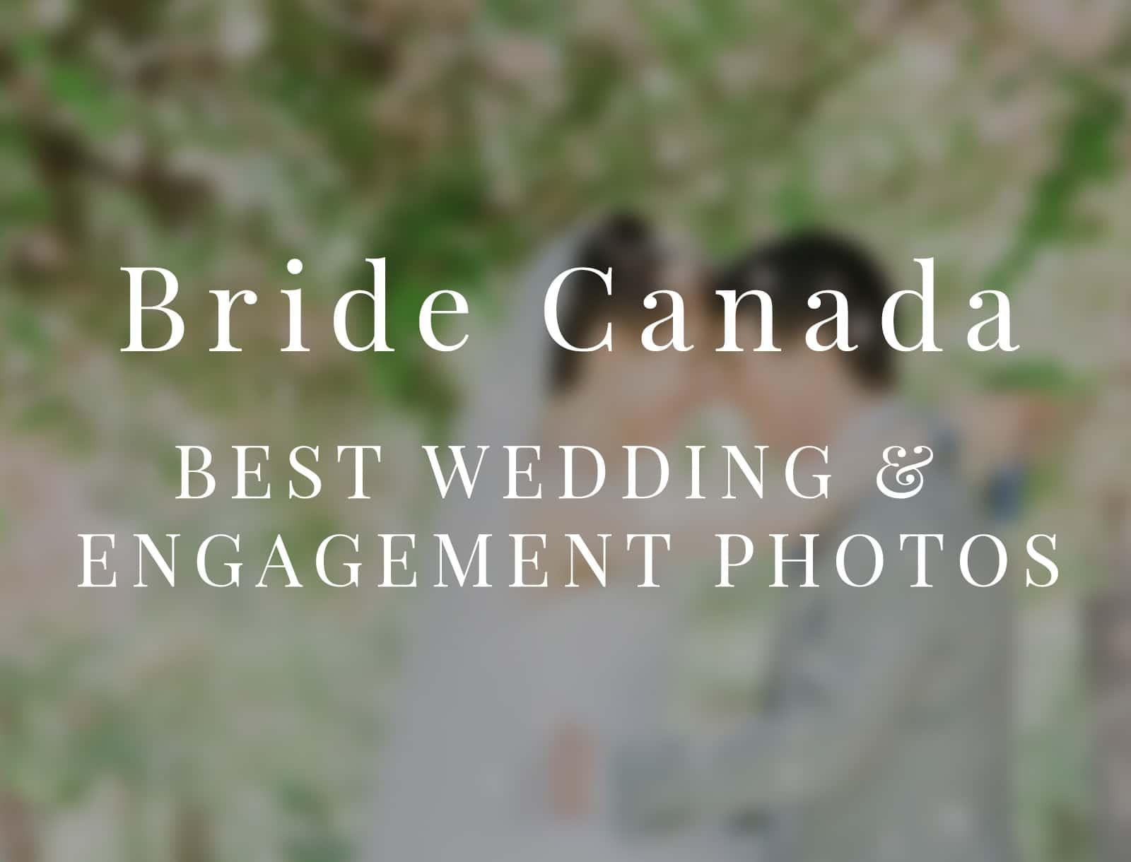 Bride Canada: Best Wedding & Engagement Photos 2015 Finalist
