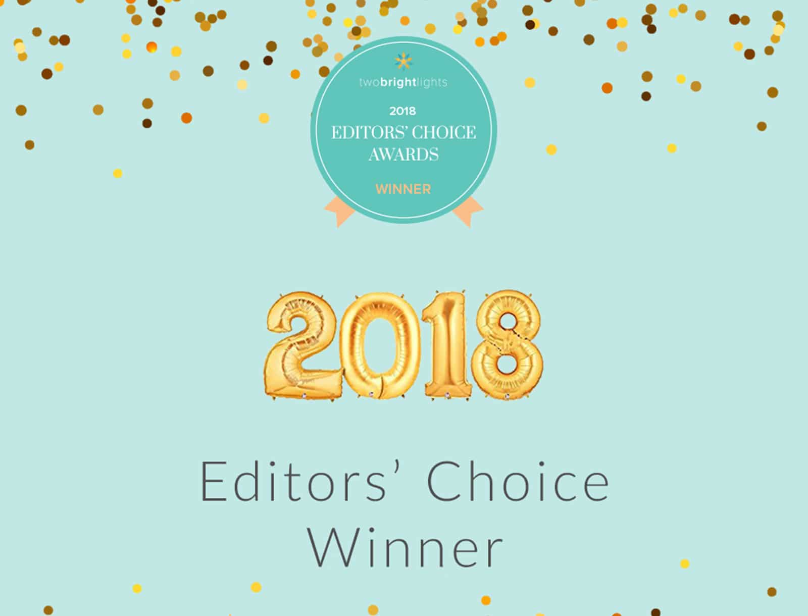 Two Bright Lights Editor's Choice Award 2018
